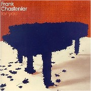 Frank Chastenier/For You